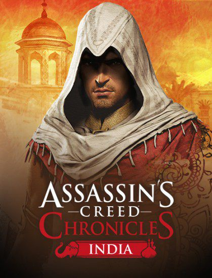 Скрипн Assassin's Creed Chronicles: India (2016 RUS)