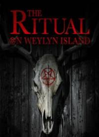 The Ritual on Weylyn Island (2015)