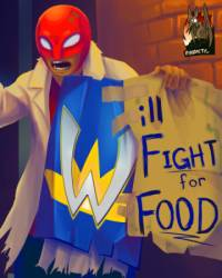 Will Fight for Food (2012)