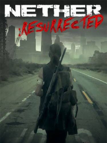 Скрипн Nether: Resurrected (2014) [RUS]