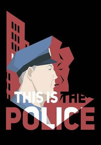 This Is the Police [v.1.0.45] (2016)