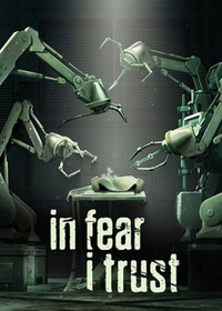 In Fear I Trust: Episodes 1-4 (2016)