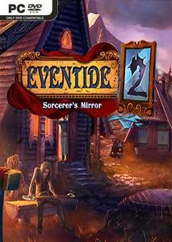 Скрипн Eventide 2: Sorcerer's Mirror (2016) [RUS]