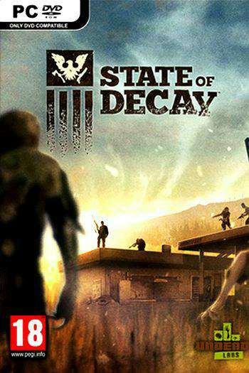 Скрипн State of Decay: Year One Survival Edition [Update 4] (2015) [RUS]