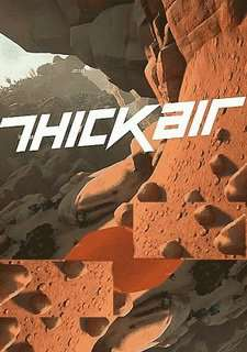 Скрипн Thick Air [Early Access] (2016) [RUS]