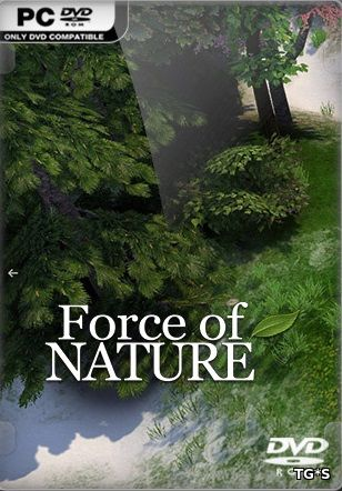 Скрипн Force of Nature [v 1.0.05] (2016) PC | RePack by Other s