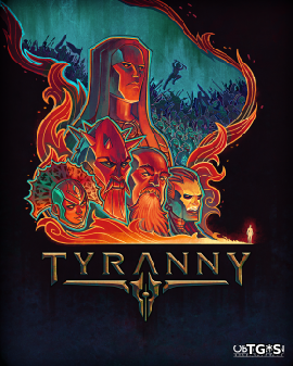 Скрипн Tyranny [Update 4] (2016) PC | RePack от Decepticon