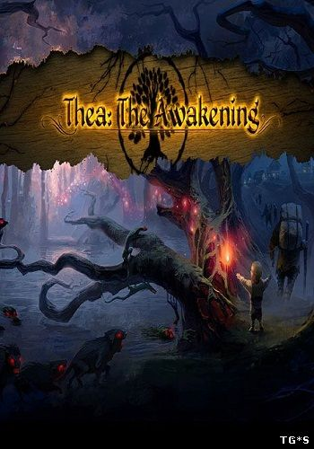 Скрипн Thea: The Awakening [v1.20.2412] (2016) PC | Лицензия