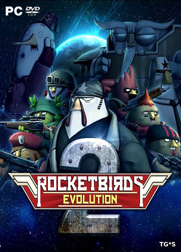 Скрипн Rocketbirds 2: Evolution [ENG] (2017) PC | RePack by FitGirl