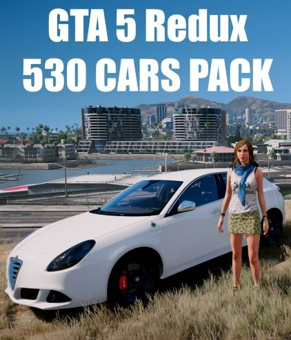 Скрипн GTA 5 Redux 530 CARS PACK (2015) [RUS]