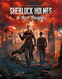 Sherlock Holmes: The Devil's Daughter (2016) [RUS]