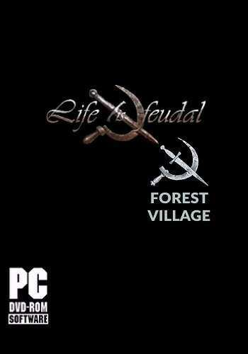 Скрипн Life is Feudal: Forest Village [v 0.9.6109] (2016) [RUS]