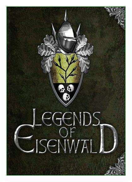 Скрипн Легенды Эйзенвальда / Legends of Eisenwald [v 1.31 + DLC] (2015) [RUS]