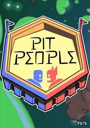 Скрипн Pit People [Update 3B | Early Access] (2017) PC | RePack by qoob