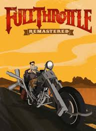 Скрипн Full Throttle: Remastered (2017) PC | Repack от FitGirl