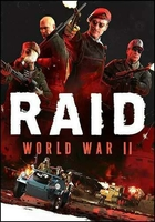 RAID: World War 2 / RAID: World War II - Special Edition (2017) [RUS]