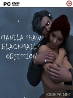 Manila Shaw: Blackmail's Obsession (2018|Рус|Англ)