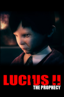 Lucius 2: The Prophecy